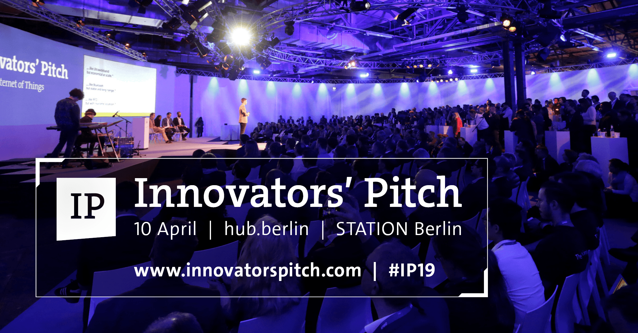 The Innovators' Pitch - 10th of April 2019 at STATION Berlin